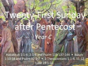 TwentyFirst Sunday after Pentecost Year C Habakkuk 1