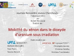 Journe Rencontre Jeunes Chercheurs 7 dcembre 2011 par