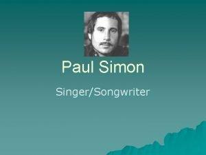 Paul Simon SingerSongwriter History Paul Frederic Simon u