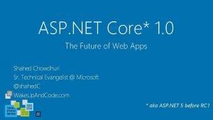ASP NET Core 1 0 The Future of