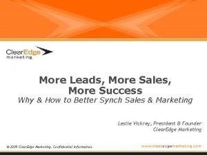 More Leads More Sales More Success Why How