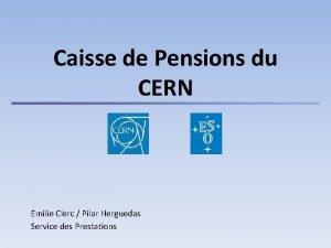 Caisse de Pensions du CERN Emilie Clerc Pilar