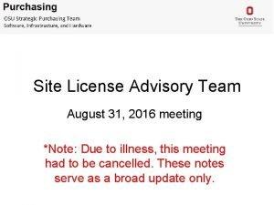 Site License Advisory Team August 31 2016 meeting