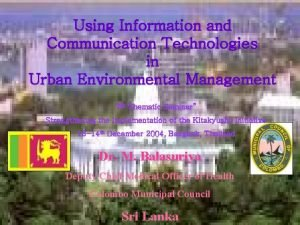 Using Information and Communication Technologies in Urban Environmental