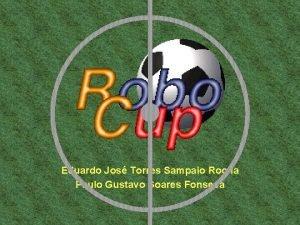 Eduardo Jos Torres Sampaio Rocha Paulo Gustavo Soares