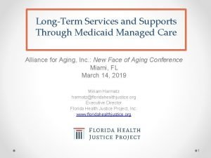 LongTerm Services and Supports Through Medicaid Managed Care