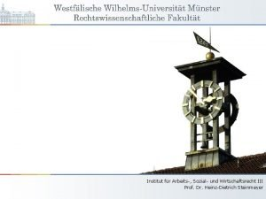 Institut fr Arbeits Sozial und Wirtschaftsrecht III Prof