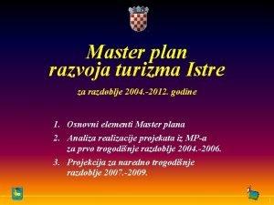 Master plan razvoja turizma Istre za razdoblje 2004