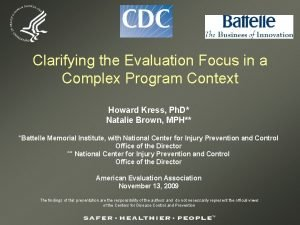 Clarifying the Evaluation Focus in a Complex Program