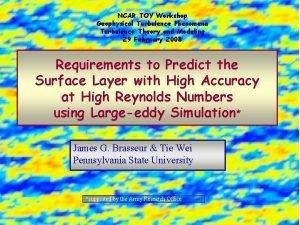 NCAR TOY Workshop Geophysical Turbulence Phenomena Turbulence Theory