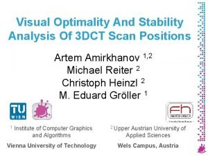 Visual Optimality And Stability Analysis Of 3 DCT