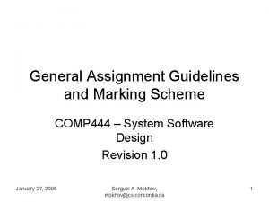 General Assignment Guidelines and Marking Scheme COMP 444