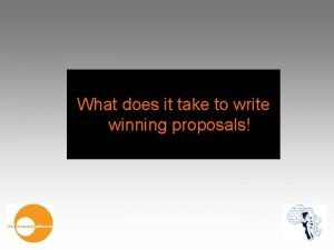 What does it take to write winning proposals