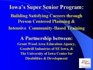 Iowas Super Senior Program Building Satisfying Careers through