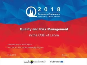 Quality and Risk Management in the CSB of