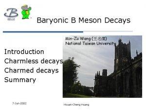 Baryonic B Meson Decays MinZu Wang National Taiwan