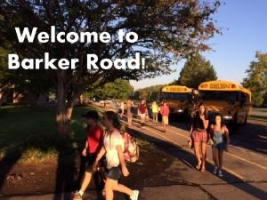 Welcome to Barker Road Barker Road Middle School
