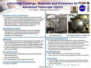 Ultraviolet Coatings Materials and Processes for Advanced Telescope