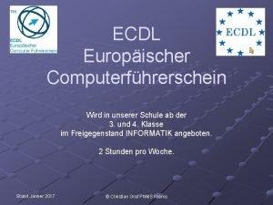 ECDL Europischer Computerfhrerschein Wird in unserer Schule ab