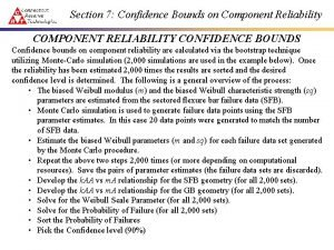 Section 7 Confidence Bounds on Component Reliability COMPONENT