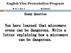 English Vine Presentation Program u ET I Unit