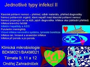 Jednotliv typy infekc II Klasick pohlavn nemoci pehled