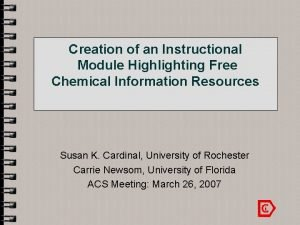 Creation of an Instructional Module Highlighting Free Chemical