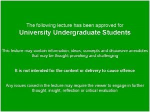 The following lecture has been approved for University