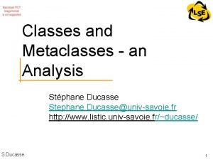 Classes and Metaclasses an Analysis Stphane Ducasse Stephane