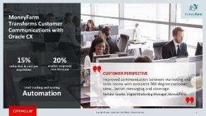 Money Farm Transforms Customer Communications with Oracle CX