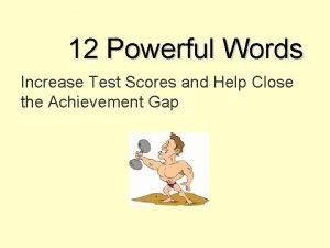 12 Powerful Words Increase Test Scores and Help