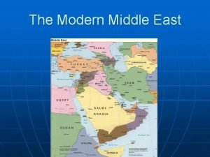 The Modern Middle East Middle East Arab Muslim