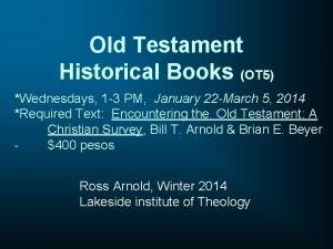 Old Testament Historical Books OT 5 Wednesdays 1