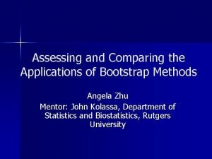 Assessing and Comparing the Applications of Bootstrap Methods