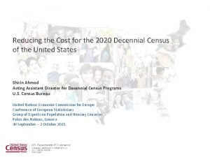 Reducing the Cost for the 2020 Decennial Census
