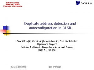 Duplicate address detection and autoconfiguration in OLSR Saadi