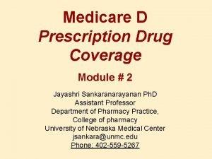 Medicare D Prescription Drug Coverage Module 2 Jayashri