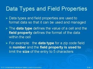 Data Types and Field Properties Data types and