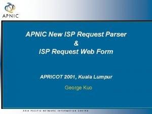 APNIC New ISP Request Parser ISP Request Web