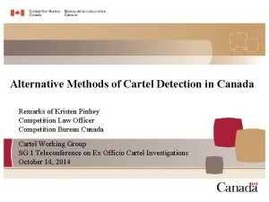 Alternative Methods of Cartel Detection in Canada Remarks