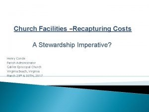 Church Facilities Recapturing Costs A Stewardship Imperative Henry