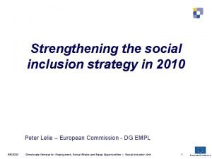 Strengthening the social inclusion strategy in 2010 Peter