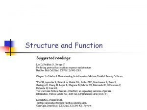 Structure and Function Suggested readings Lee D Redfern