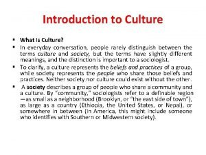Introduction to Culture What Is Culture In everyday