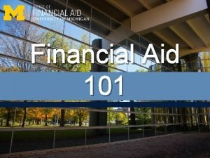 Financial Aid 101 What is Financial Aid Funding