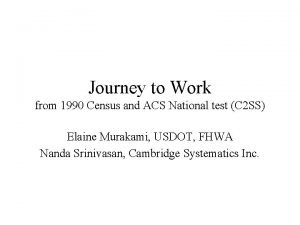 Journey to Work from 1990 Census and ACS