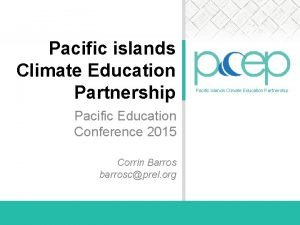 Pacific islands Climate Education Partnership Pacific Education Conference