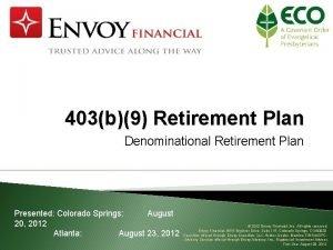 403b9 Retirement Plan Denominational Retirement Plan Presented Colorado
