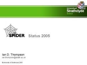 Status 2005 Ian D Thompson ian thompsonstrath ac