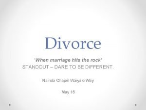 Divorce When marriage hits the rock STANDOUT DARE